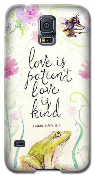 Love Is Patient Galaxy S5 Case