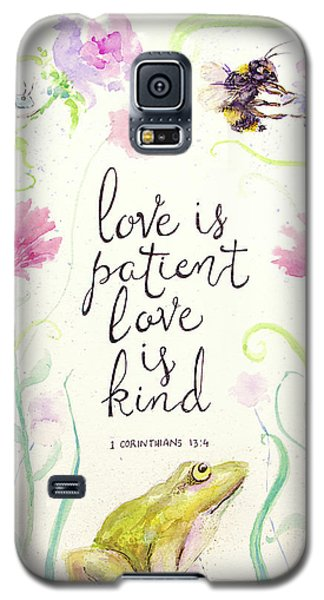 Love Is Patient Galaxy S5 Case
