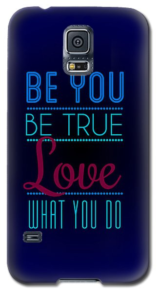Motivational Galaxy S5 Case - Love What You Do by Linda Enzor