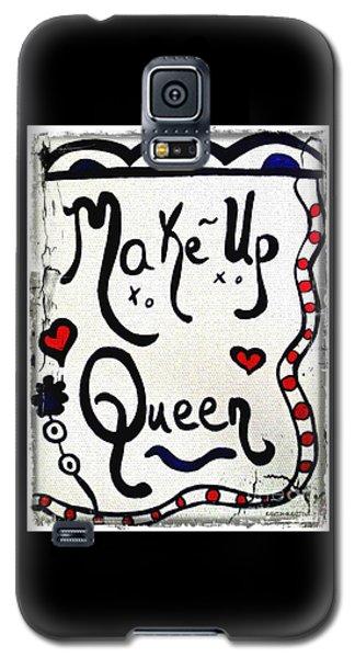 Make-up Queen Galaxy S5 Case