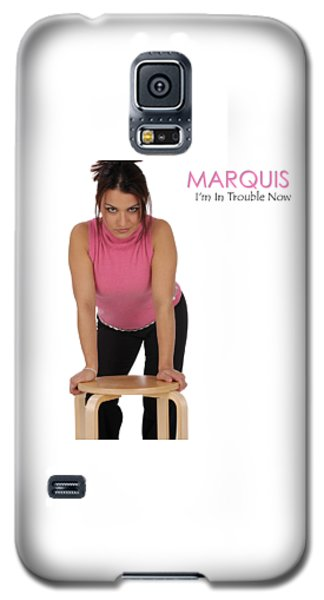 Marquis - I'm In Trouble Now Galaxy S5 Case