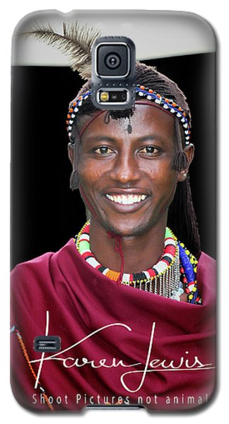 Galaxy S5 Case featuring the photograph Masai Warrior by Karen Lewis