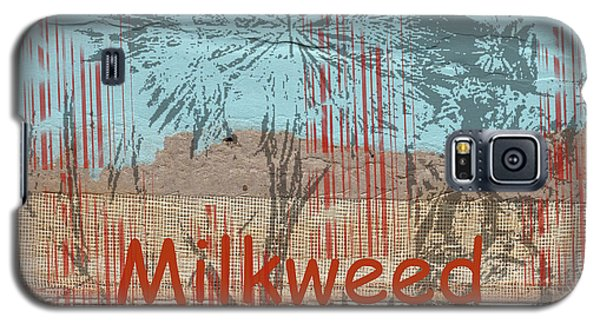 Galaxy S5 Case featuring the photograph Milkweed Collage by Cynthia Powell