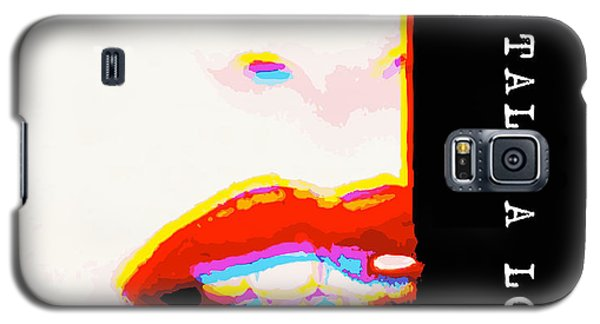 Galaxy S5 Case featuring the digital art Miss Talk A Lot by ISAW Company