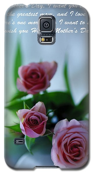 Galaxy S5 Case featuring the photograph Mother's Day Card 1 by Michael Cummings