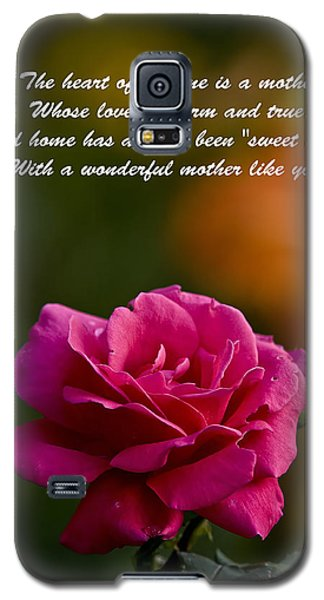 Galaxy S5 Case featuring the photograph Mother's Day Card 2 by Michael Cummings