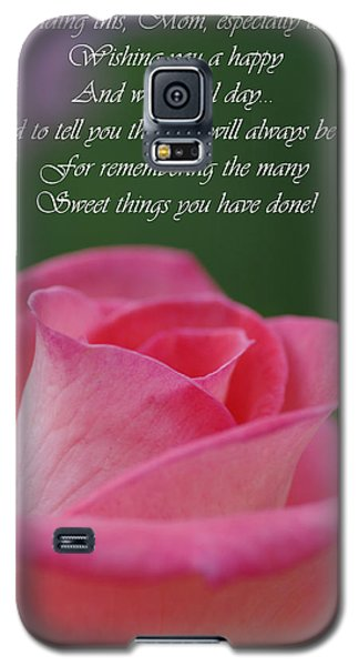 Galaxy S5 Case featuring the photograph Mother's Day Card 3 by Michael Cummings