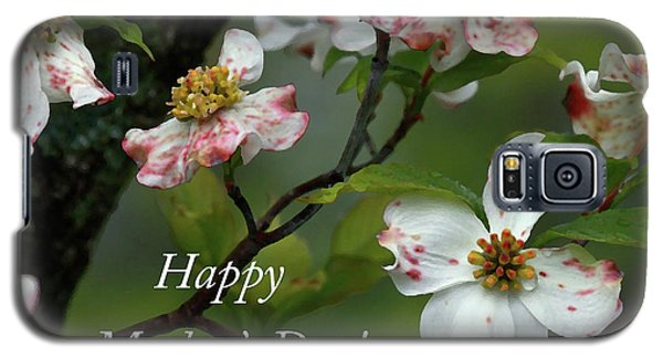 Galaxy S5 Case featuring the photograph Mother's Day Dogwood by Douglas Stucky