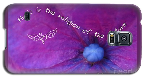 Music Is The Religion Of The Future Galaxy S5 Case