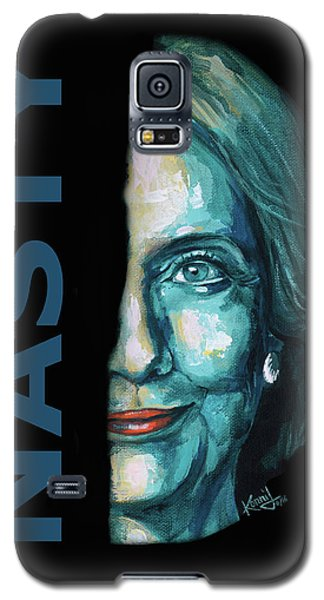 Nasty - Hillary Clinton Galaxy S5 Case by Konni Jensen