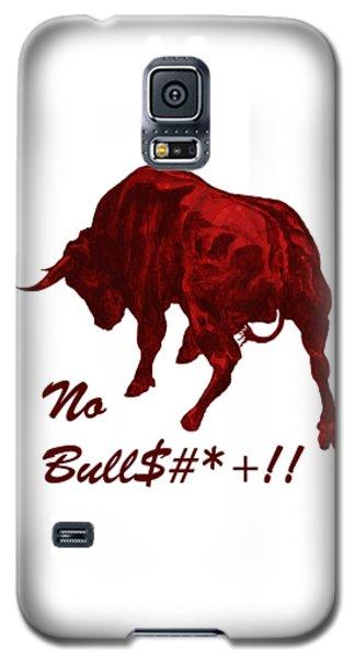 No Bullshit Galaxy S5 Case
