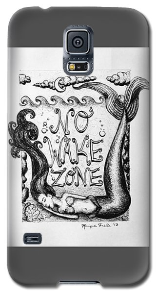 No Wake Zone, Mermaid Galaxy S5 Case