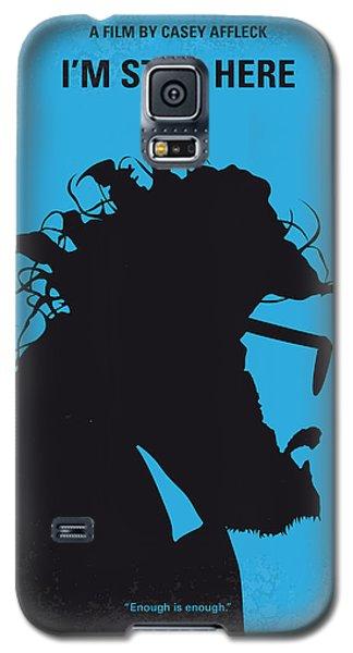 No637 My I Am Still Here Minimal Movie Poster Galaxy S5 Case by Chungkong Art