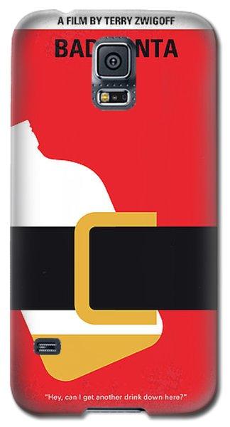 No702 My Bad Santa Minimal Movie Poster Galaxy S5 Case by Chungkong Art