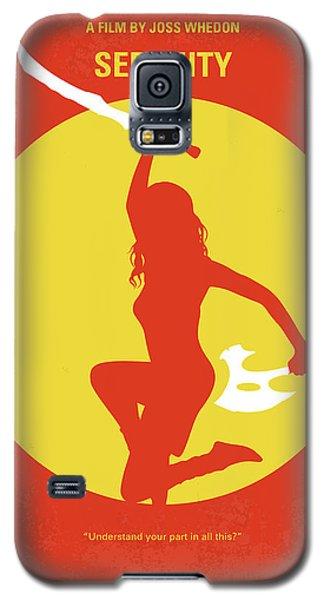 No722 My Serenity Minimal Movie Poster Galaxy S5 Case by Chungkong Art