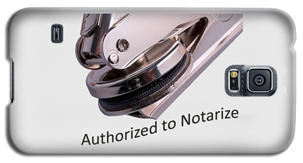 Notary Public Slogan Galaxy S5 Case by Phil Cardamone