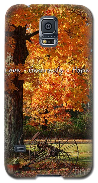Galaxy S5 Case featuring the photograph October Day Love Generosity Hope by Diane E Berry