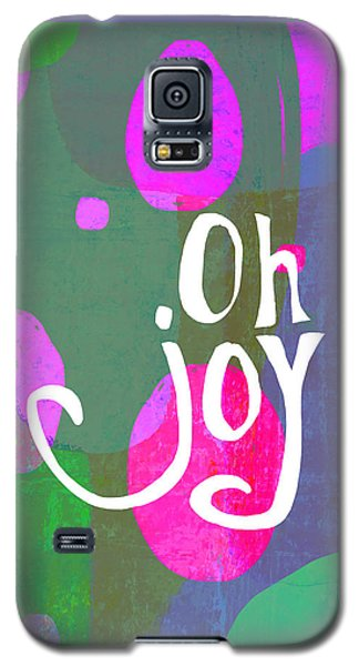 Oh Joy Galaxy S5 Case