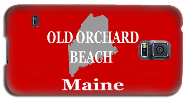 Galaxy S5 Case featuring the photograph Old Orchard Beach Maine State City And Town Pride  by Keith Webber Jr