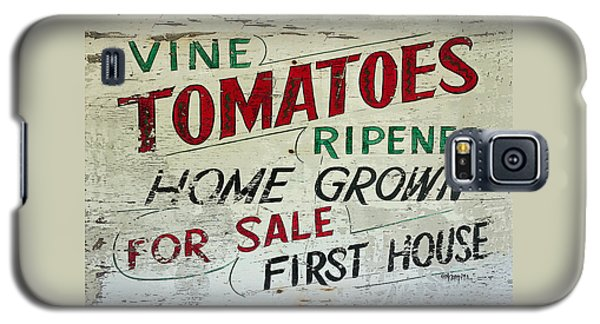 Old Tomato Sign - Vine Ripened Tomatoes Galaxy S5 Case