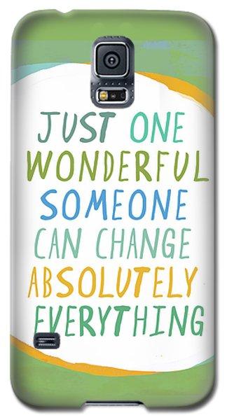 One Wonderful Someone Galaxy S5 Case