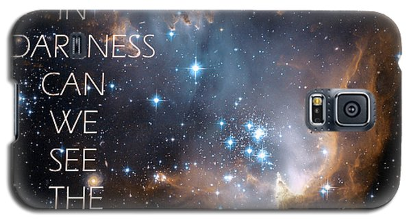 Only In Darkness Galaxy S5 Case