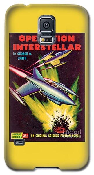 Operation Interstellar Galaxy S5 Case by Malcolm Smith