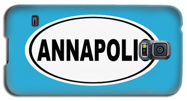Galaxy S5 Case featuring the photograph Oval Annapolis Maryland Home Pride by Keith Webber Jr