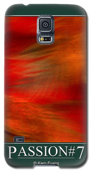 Passion#7 Galaxy S5 Case