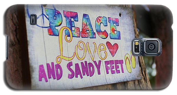 Peace Love And Sandy Feet Galaxy S5 Case