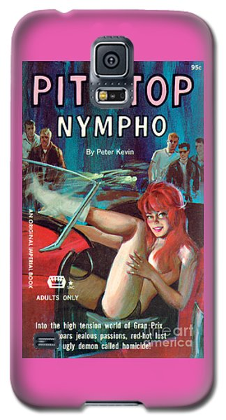 Pit Stop Nympho Galaxy S5 Case