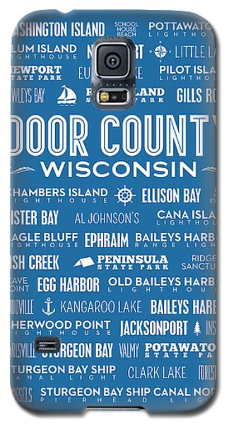 Places Of Door County On Blue Galaxy S5 Case by Christopher Arndt