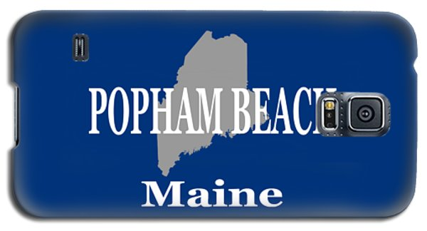 Galaxy S5 Case featuring the photograph Popham Beach Maine State City And Town Pride  by Keith Webber Jr