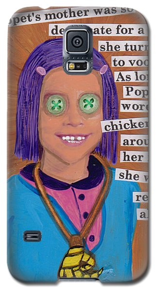 Poppet And The Voodoo Chicken Foot Galaxy S5 Case