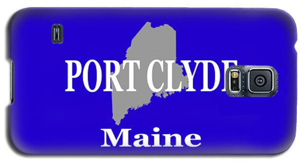Galaxy S5 Case featuring the photograph Port Clyde Maine State City And Town Pride  by Keith Webber Jr