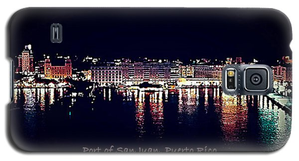 Galaxy S5 Case featuring the photograph Port Of San Juan Night Lights by DigiArt Diaries by Vicky B Fuller