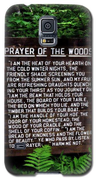 Prayer Of The Woods Galaxy S5 Case
