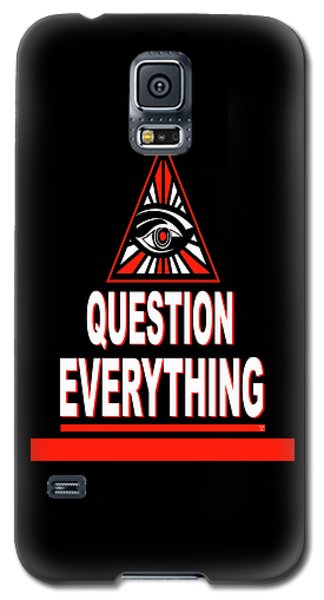 Question Everything Galaxy S5 Case