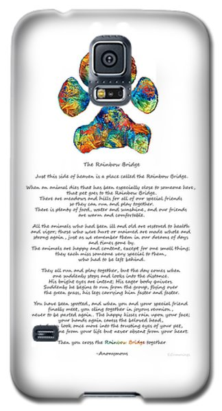 Rainbow Bridge Poem With Colorful Paw Print By Sharon Cummings Galaxy S5 Case