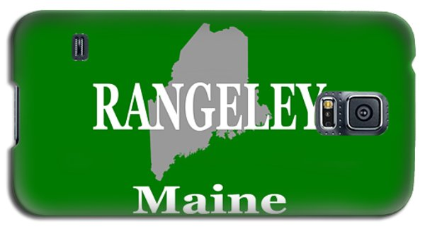 Galaxy S5 Case featuring the photograph Rangeley Maine State City And Town Pride  by Keith Webber Jr