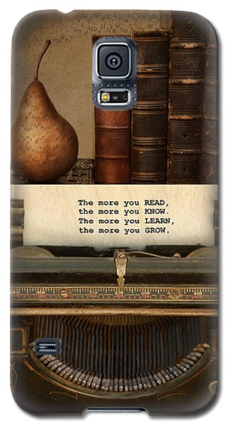 Galaxy S5 Case featuring the photograph Read Learn Grow by Robin-Lee Vieira