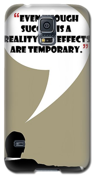 Reality Of Success - Mad Men Poster Don Draper Quote Galaxy S5 Case