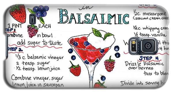 Recipe- Berries In Balsamic Galaxy S5 Case