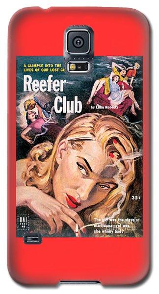 Reefer Club Galaxy S5 Case