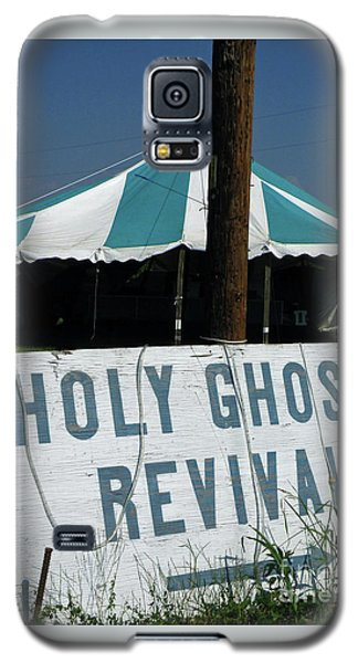 Galaxy S5 Case featuring the photograph Revival Tent by Joe Jake Pratt