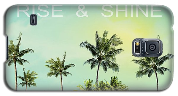 Rise And  Shine Galaxy S5 Case by Mark Ashkenazi