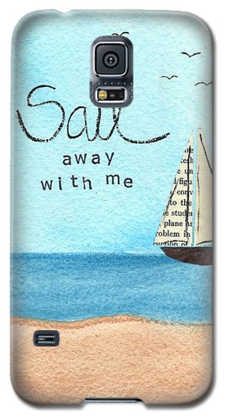 Sail Away With Me Galaxy S5 Case