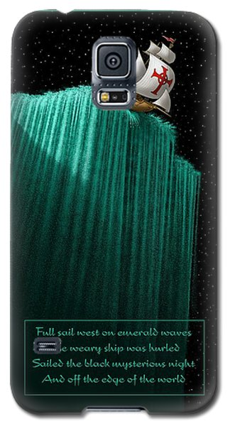 Sailing Off The Edge Of The World Galaxy S5 Case