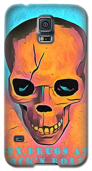 Galaxy S5 Case featuring the digital art Sex Drugs And Rock N Roll by Floyd Snyder