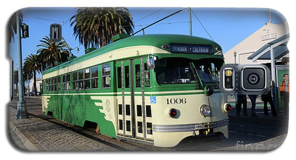 Galaxy S5 Case featuring the photograph Sf Muni Railway Trolley Number 1006 by Steven Spak